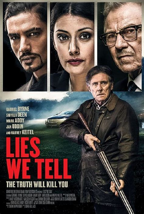 Lies We Tell movie, trailer, release date, poster